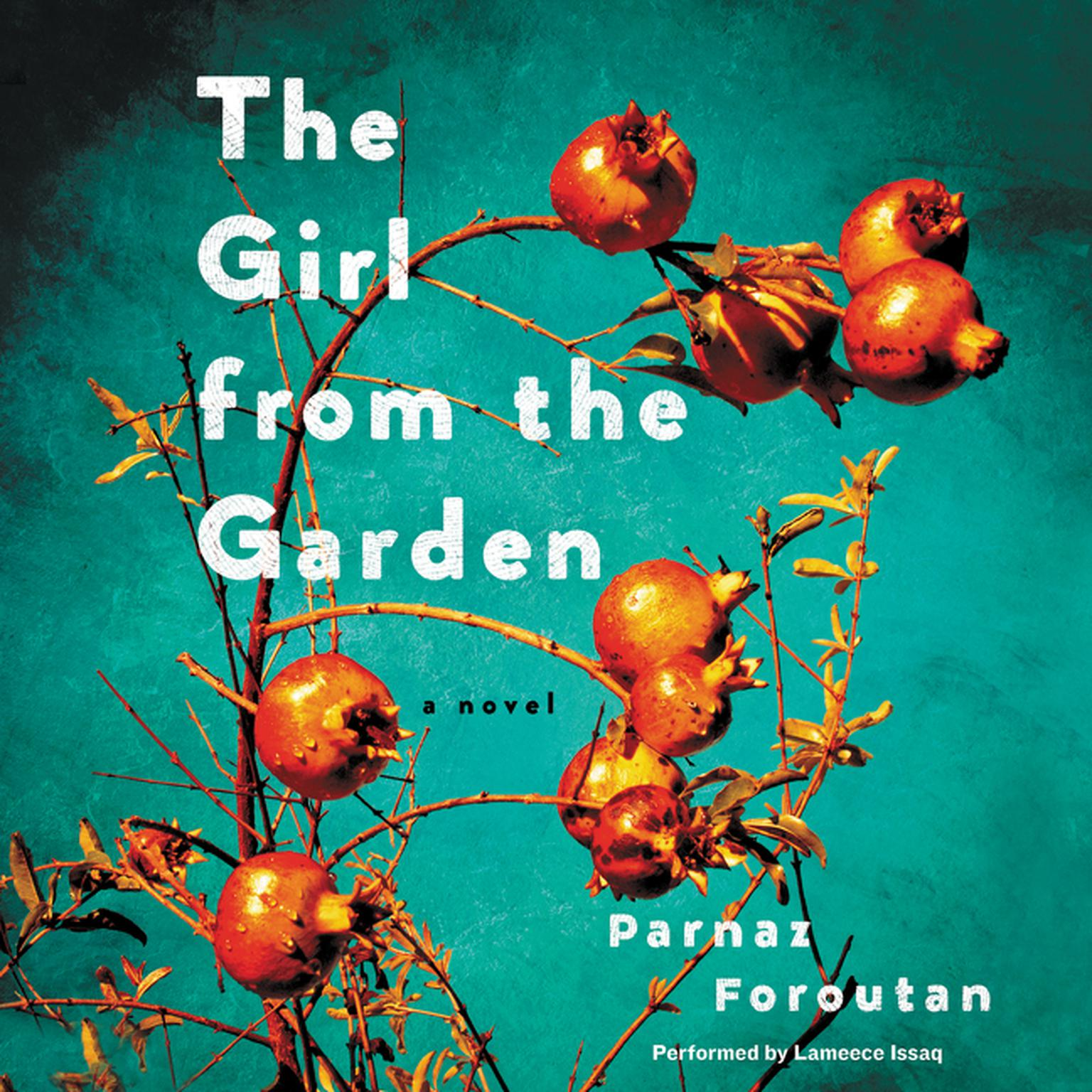 Printable The Girl from the Garden: A Novel Audiobook Cover Art