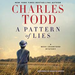 A Pattern of Lies: A Bess Crawford Mystery Audiobook, by Charles Todd