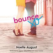 Bounce: A Boomerang Novel, by Noelle August