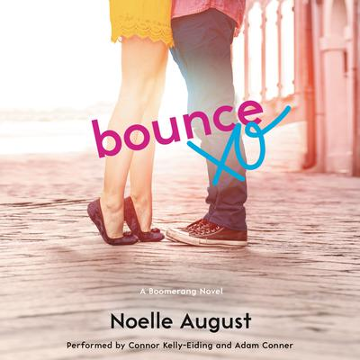 Bounce: A Boomerang Novel Audiobook, by Noelle August