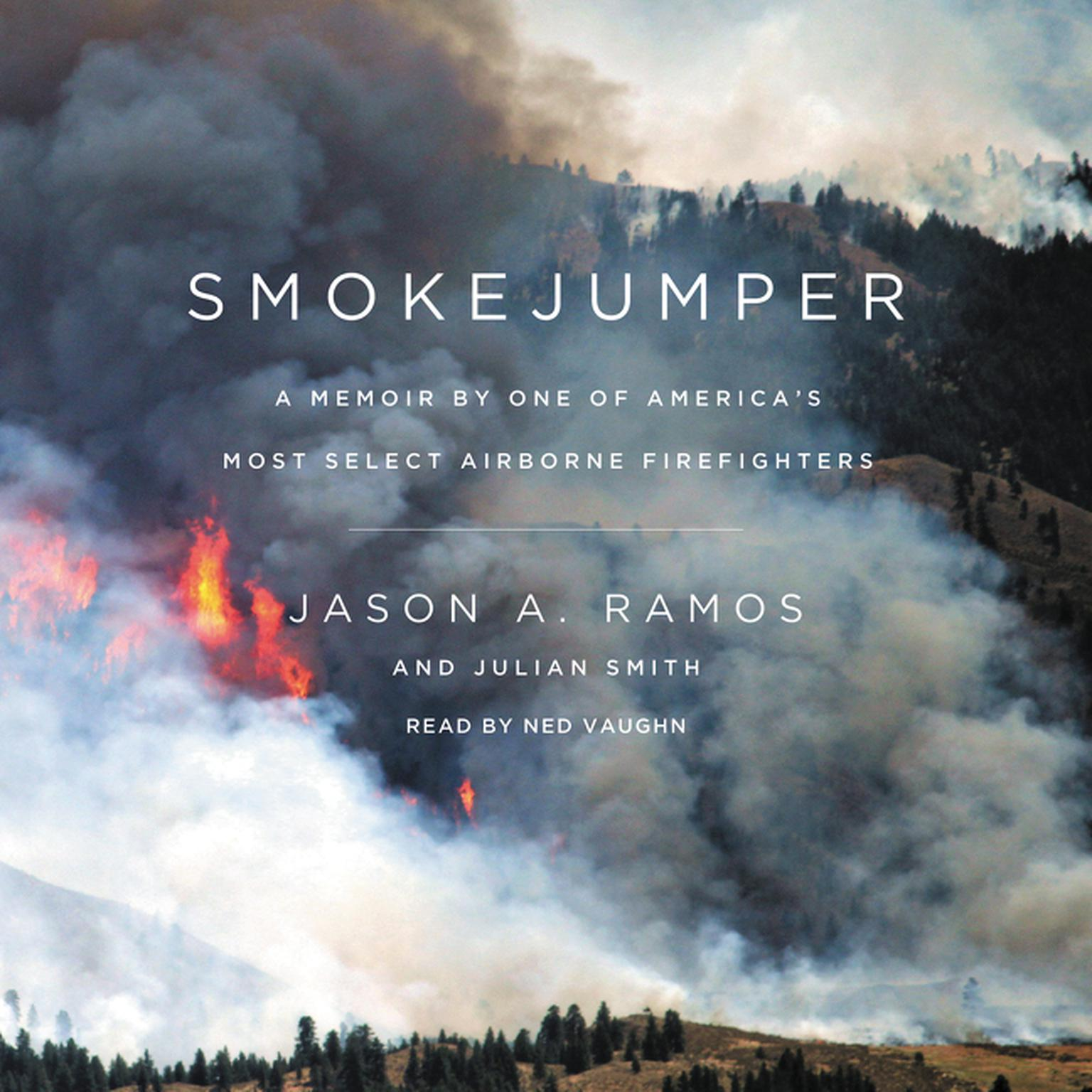 Printable Smokejumper: A Memoir by One of America's Most Select Airborne Firefighters Audiobook Cover Art