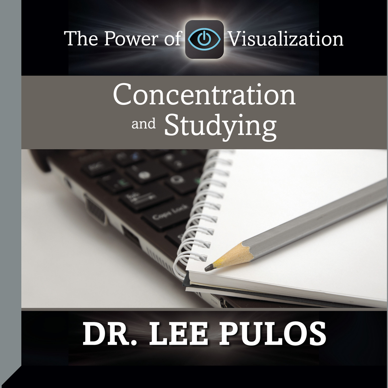 Printable Concentration and Studying: The Power of Visualization Audiobook Cover Art