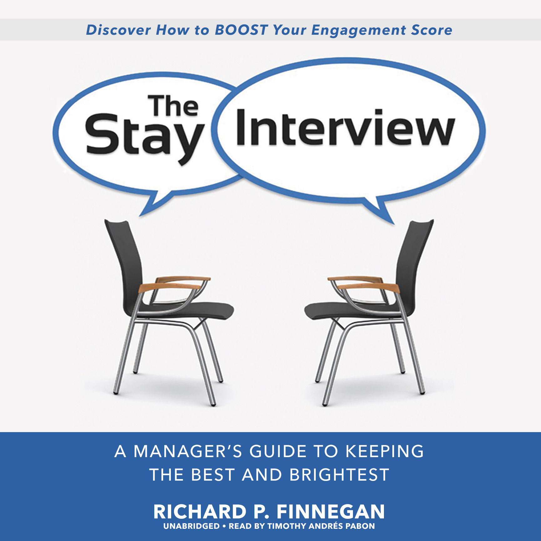 Printable The Stay Interview: A Manager's Guide to Keeping the Best and Brightest Audiobook Cover Art