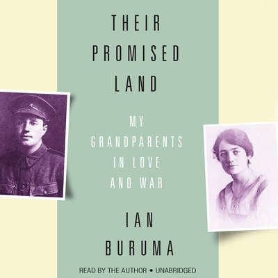 Their Promised Land: My Grandparents in Love and War Audiobook, by Ian Buruma