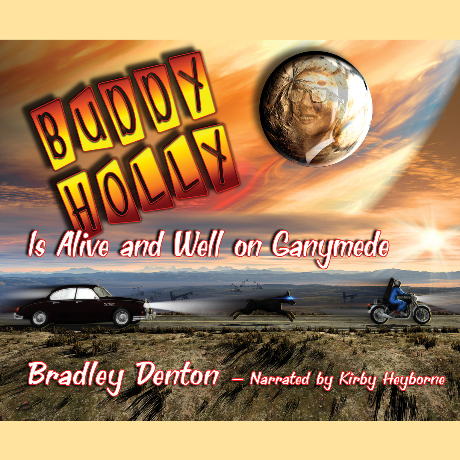 Printable Buddy Holly Is Alive and Well on Ganymede: A Novel Audiobook Cover Art