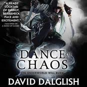 A Dance of Chaos, by David Dalglish