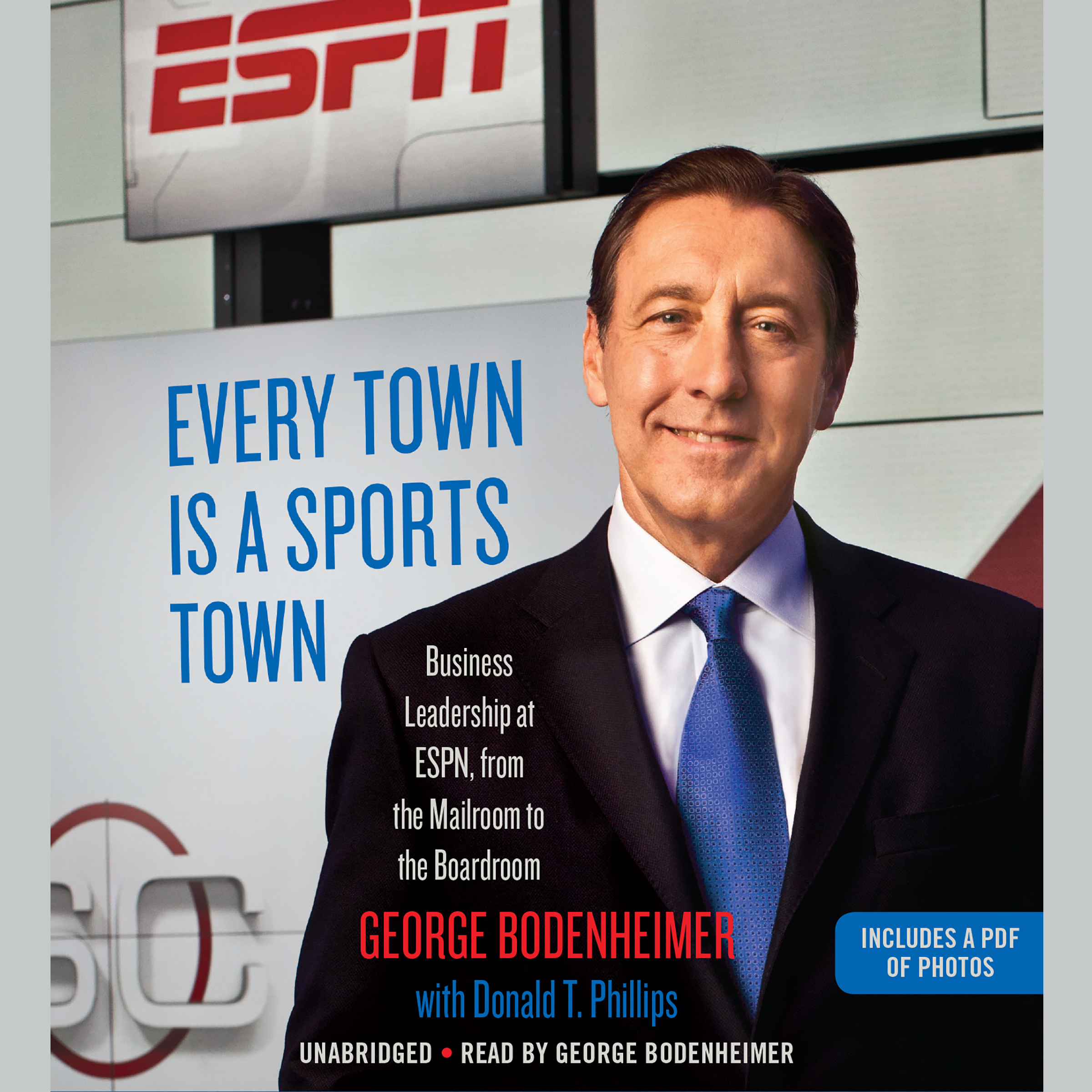 Printable Every Town Is a Sports Town: Business Leadership at ESPN, from the Mailroom to the Boardroom Audiobook Cover Art