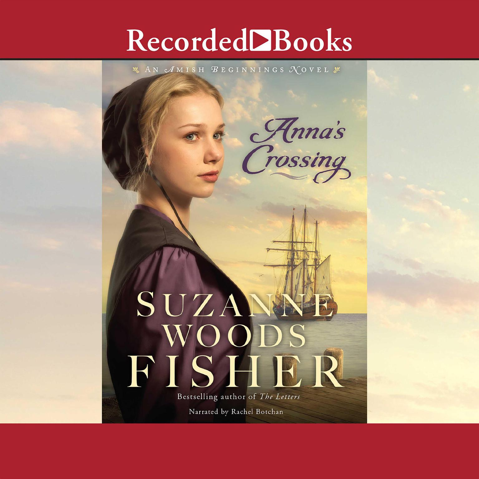 Printable Anna's Crossing: An Amish Beginnings Novel Audiobook Cover Art