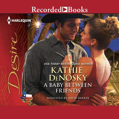 A Baby between Friends Audiobook, by Kathie Denosky