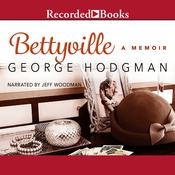 Bettyville: A Memoir, by George Hodgman