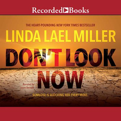 Don't Look Now Audiobook, by Linda Lael Miller