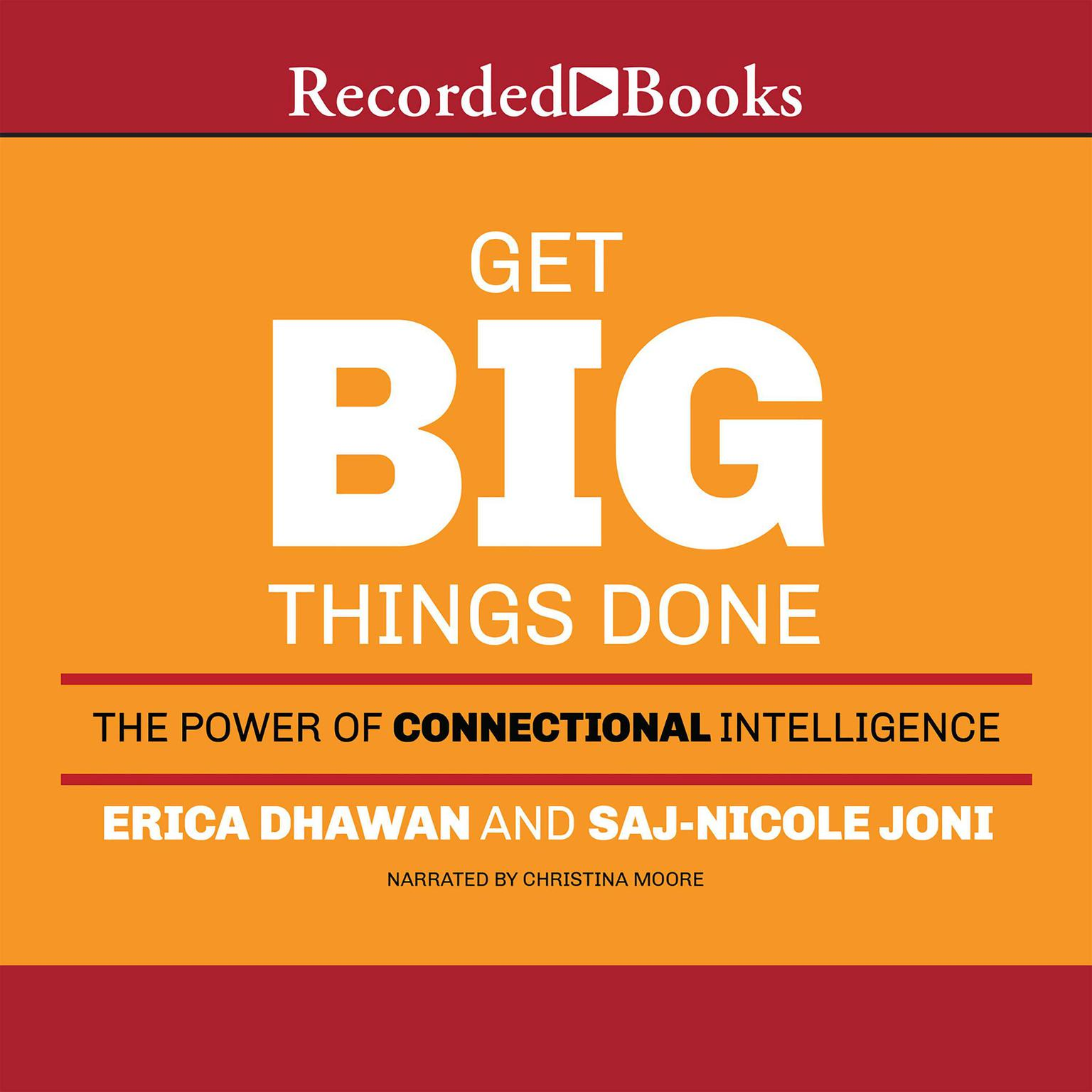 Printable Get Big Things Done: The Power of Connectional Intelligence Audiobook Cover Art
