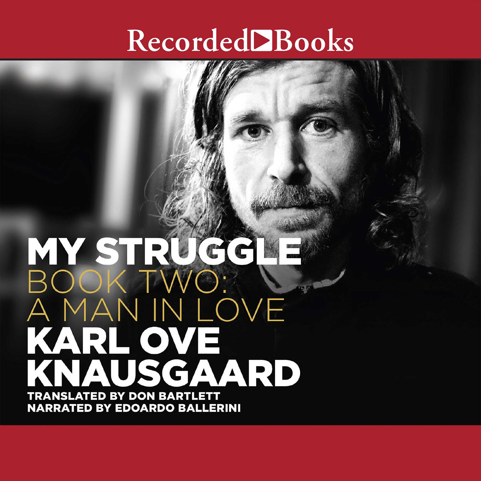 Printable My Struggle, Book Two: A Man in Love Audiobook Cover Art