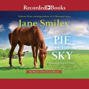 Pie in the Sky, by Jane Smiley