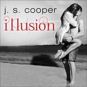 Illusion, by J. S. Cooper