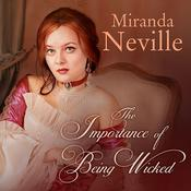 The Importance of Being Wicked Audiobook, by Miranda Neville