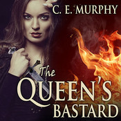 The Queens Bastard, by C. E. Murphy
