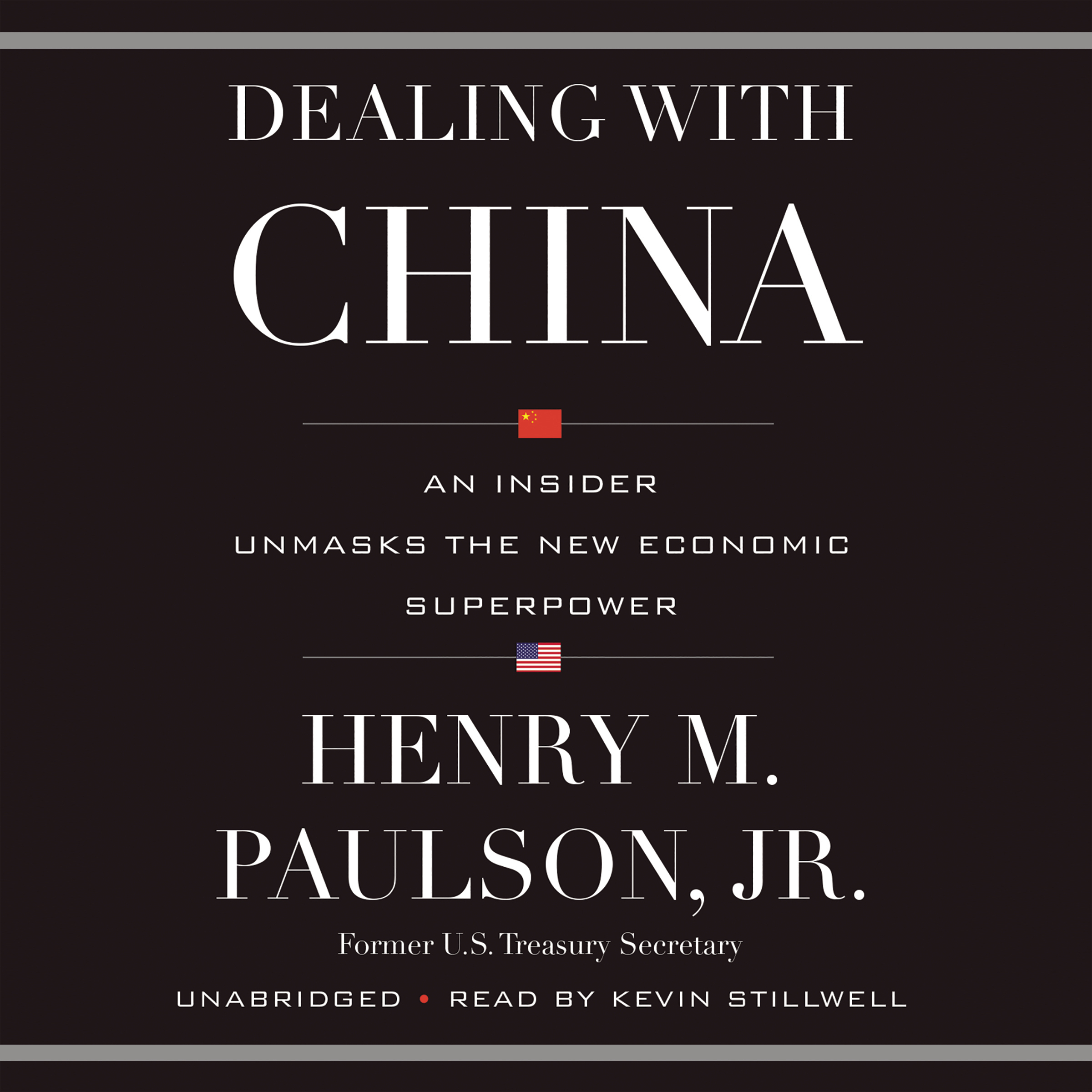 Printable Dealing with China: An Insider Unmasks the New Economic Superpower Audiobook Cover Art