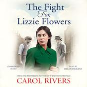 The Fight for Lizzie Flowers, by Carol Rivers