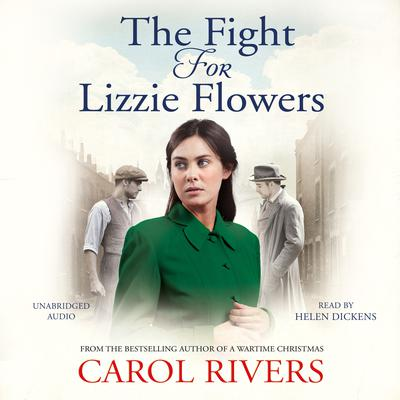 The Fight for Lizzie Flowers Audiobook, by Carol Rivers