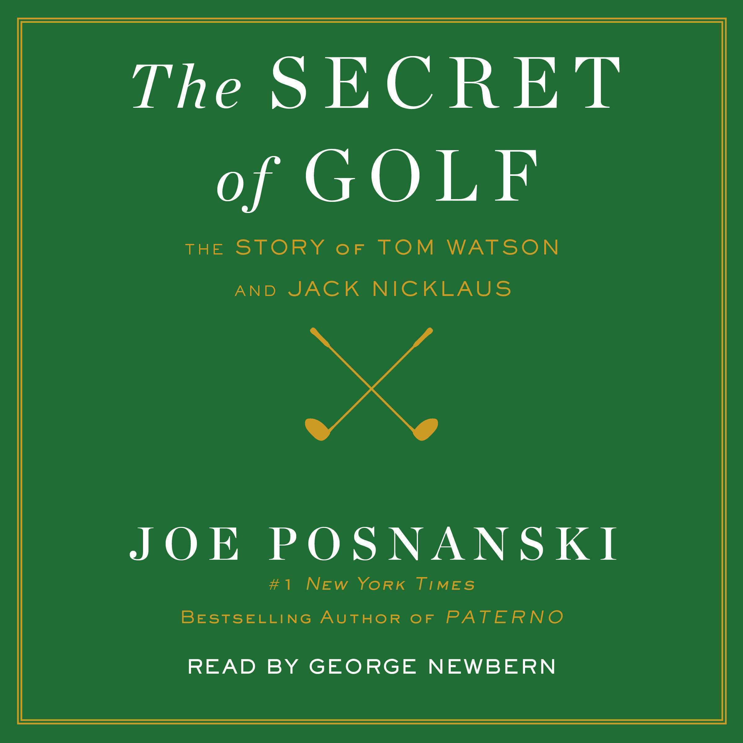 Printable The Secret of Golf: The Story of Tom Watson and Jack Nicklaus Audiobook Cover Art