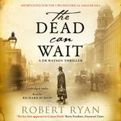 The Dead Can Wait, by Robert Ryan|