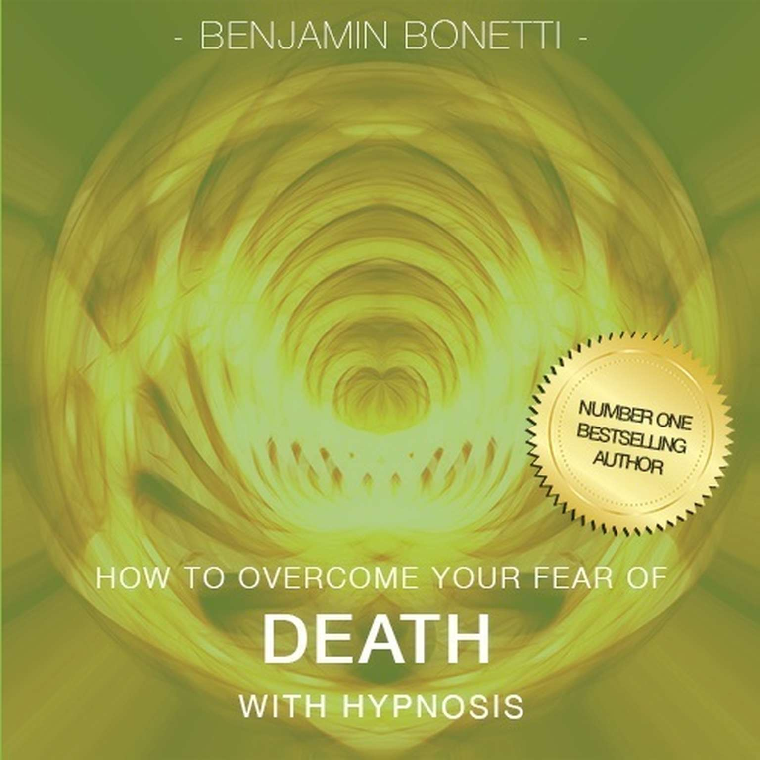 Printable How to Overcome Your Fear of Death with Hypnosis Audiobook Cover Art