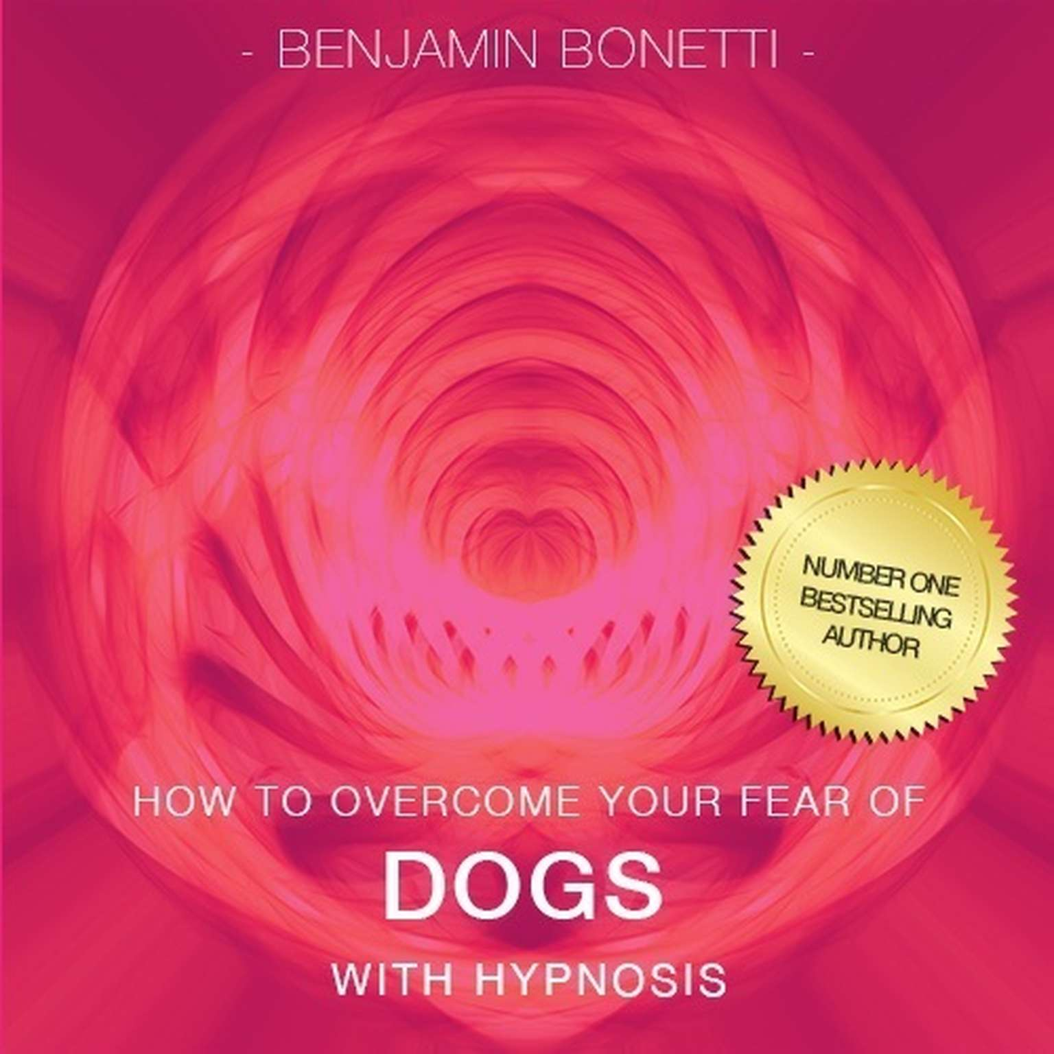 Printable How to Overcome Your Fear of Dogs with Hypnosis Audiobook Cover Art