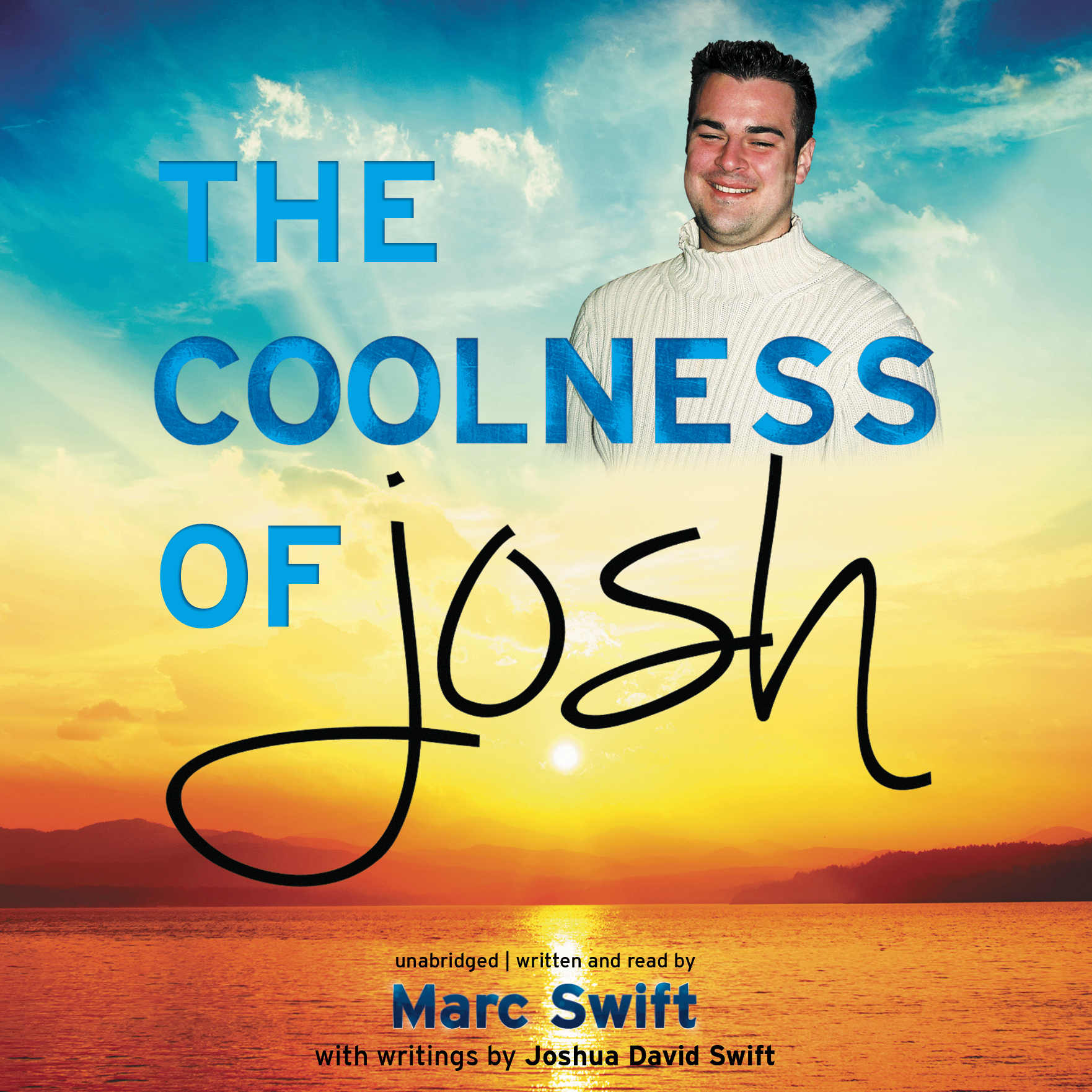 Printable The Coolness of Josh Audiobook Cover Art