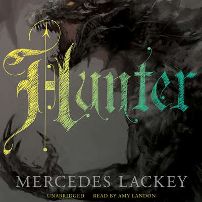 Hunter Audiobook, by Mercedes Lackey