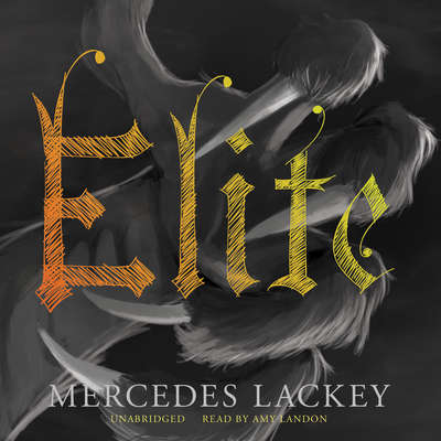 Elite Audiobook, by Mercedes Lackey