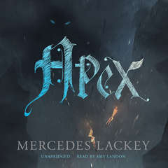 Apex Audiobook, by Mercedes Lackey