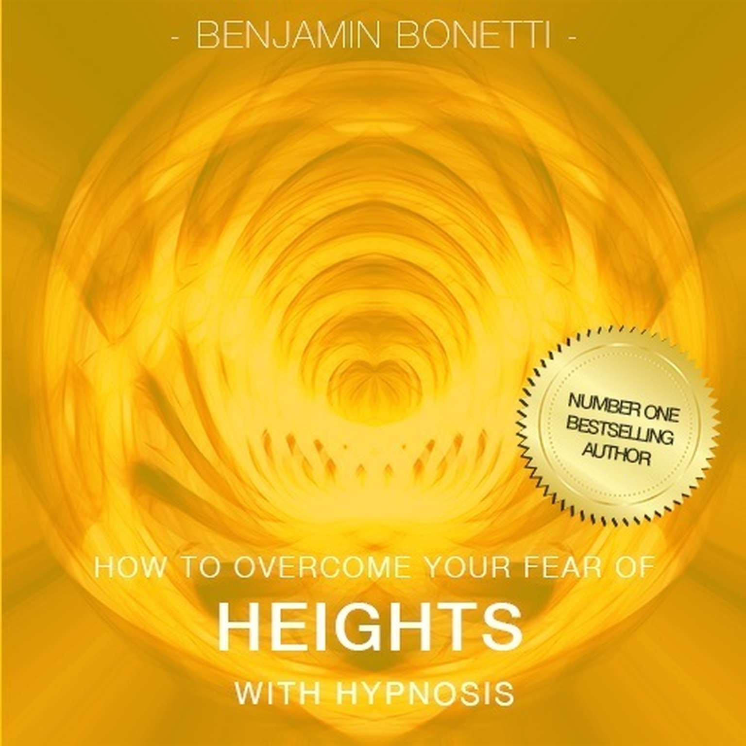 Printable How To Overcome Your Fear Of Heights with Hypnosis Audiobook Cover Art
