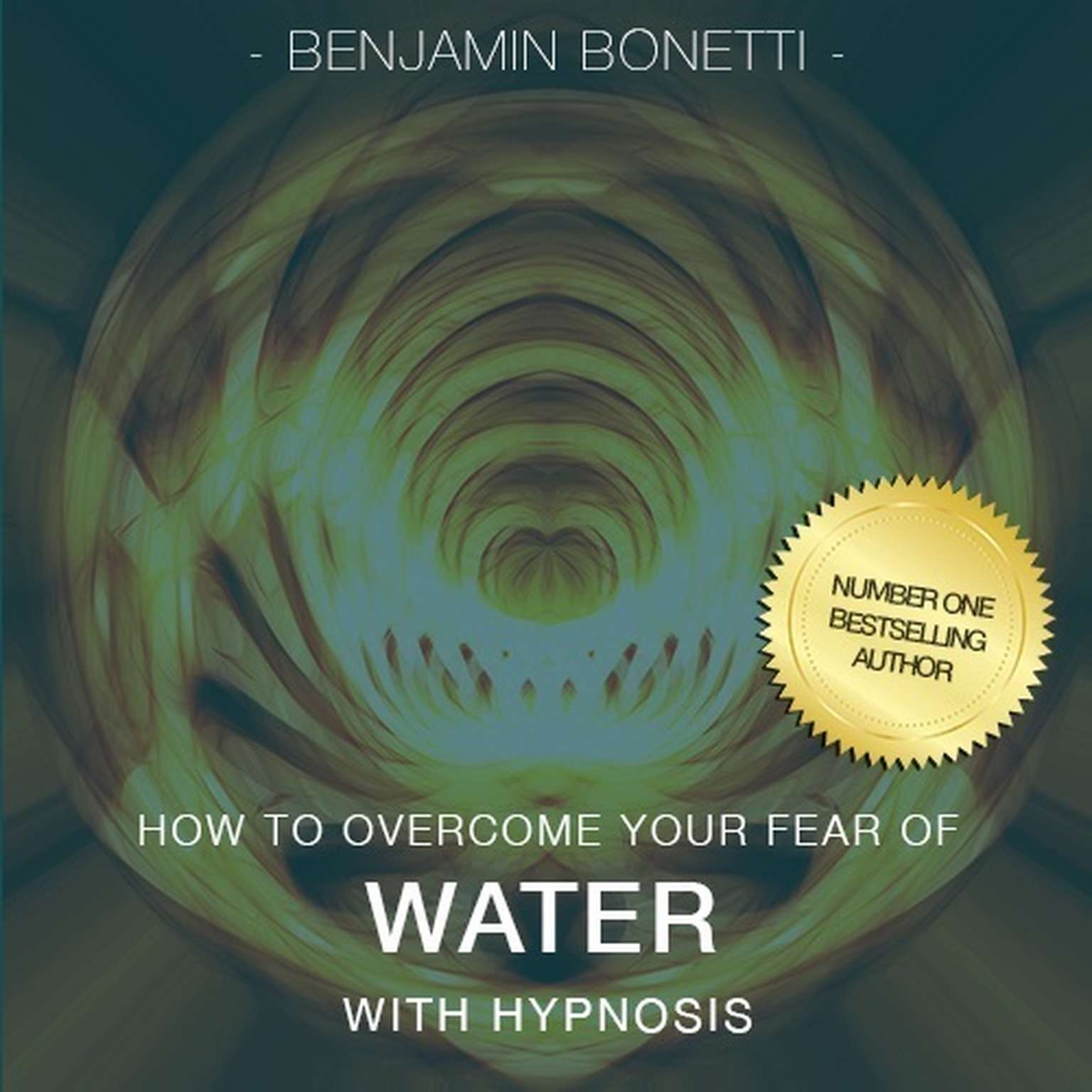 Printable How To Overcome Your Fear Of Water with Hypnosis Audiobook Cover Art