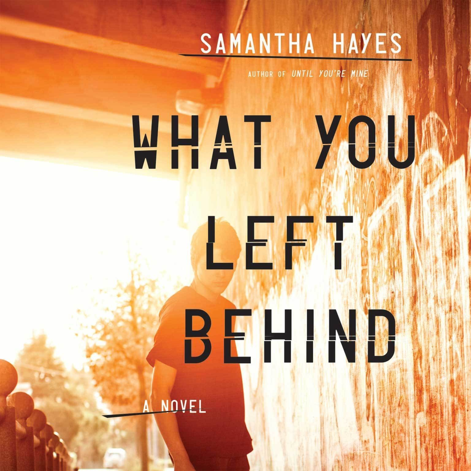 Printable What You Left Behind Audiobook Cover Art