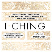 I Ching Audiobook, by John Minford, John Minford