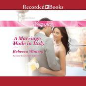 A Marriage Made in Italy Audiobook, by Rebecca Winters