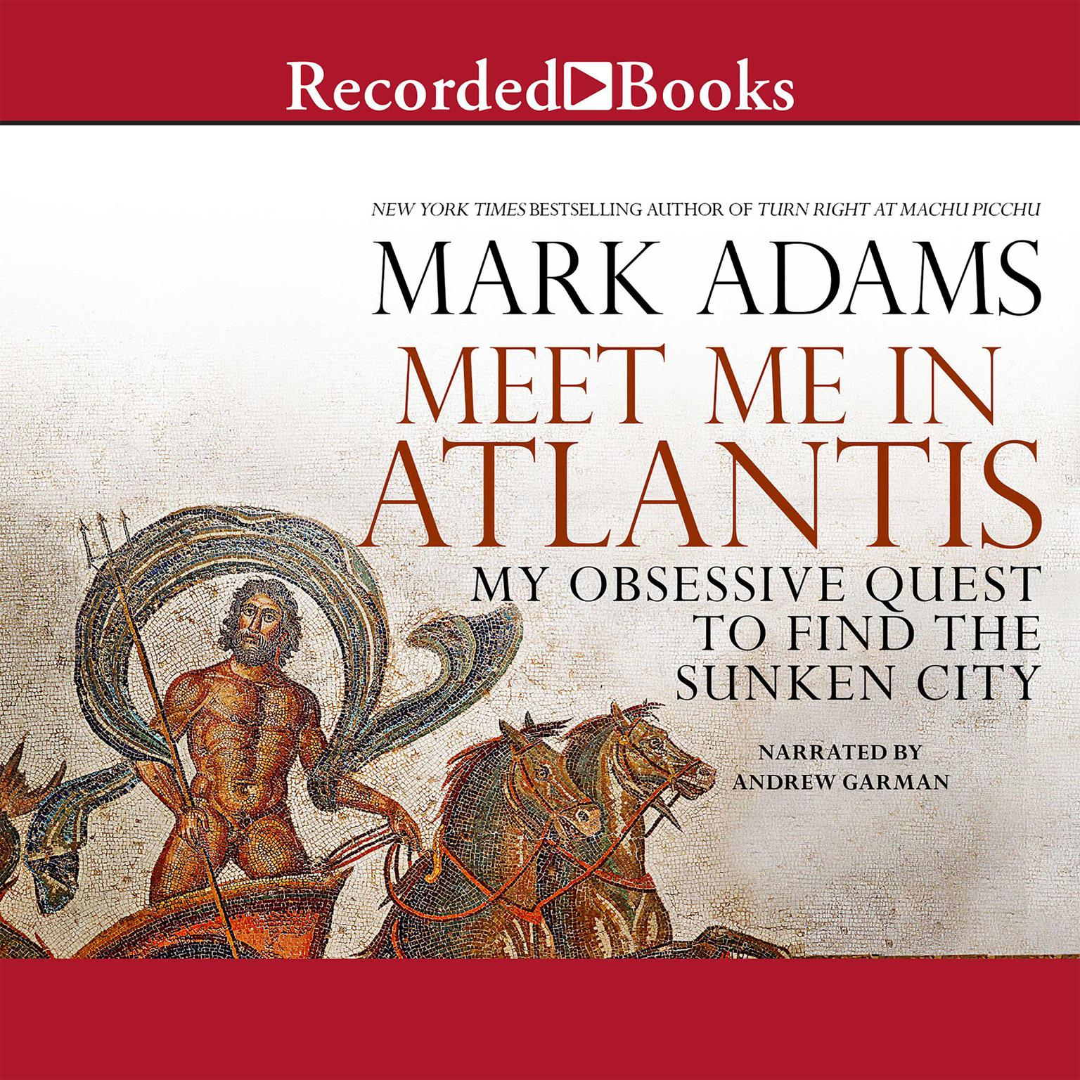 Printable Meet Me in Atlantis: My Obsessive Quest to Find the Sunken City Audiobook Cover Art