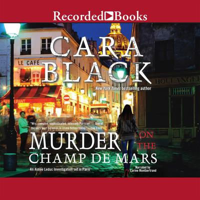 Murder on the Champ de Mars Audiobook, by Cara Black