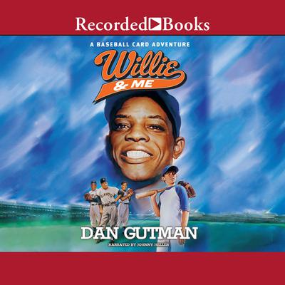 Willie and Me Audiobook, by Dan Gutman