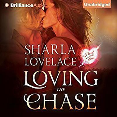 Loving the Chase Audiobook, by Sharla Lovelace