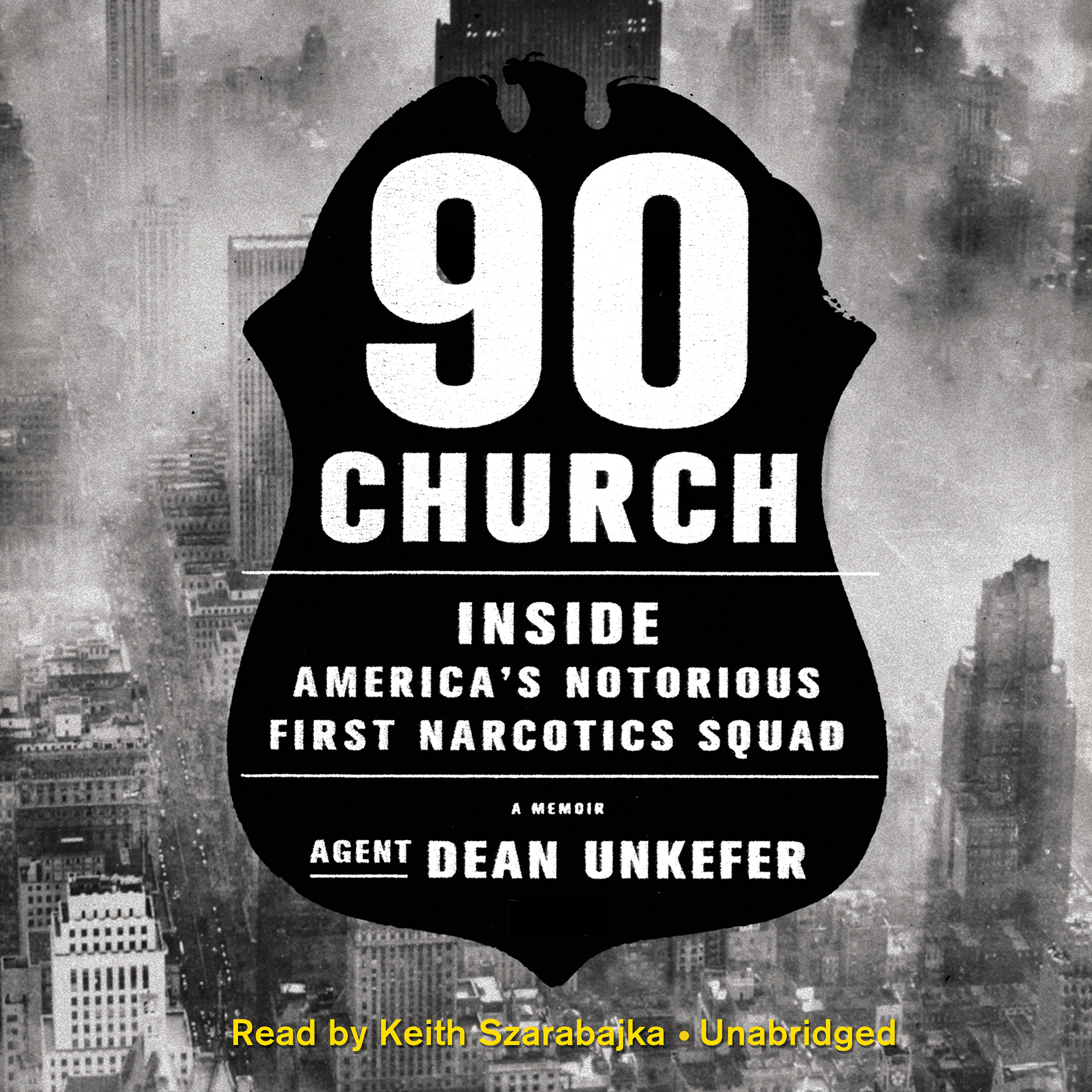 Printable 90 Church: Inside America's Notorious First Narcotics Squad Audiobook Cover Art
