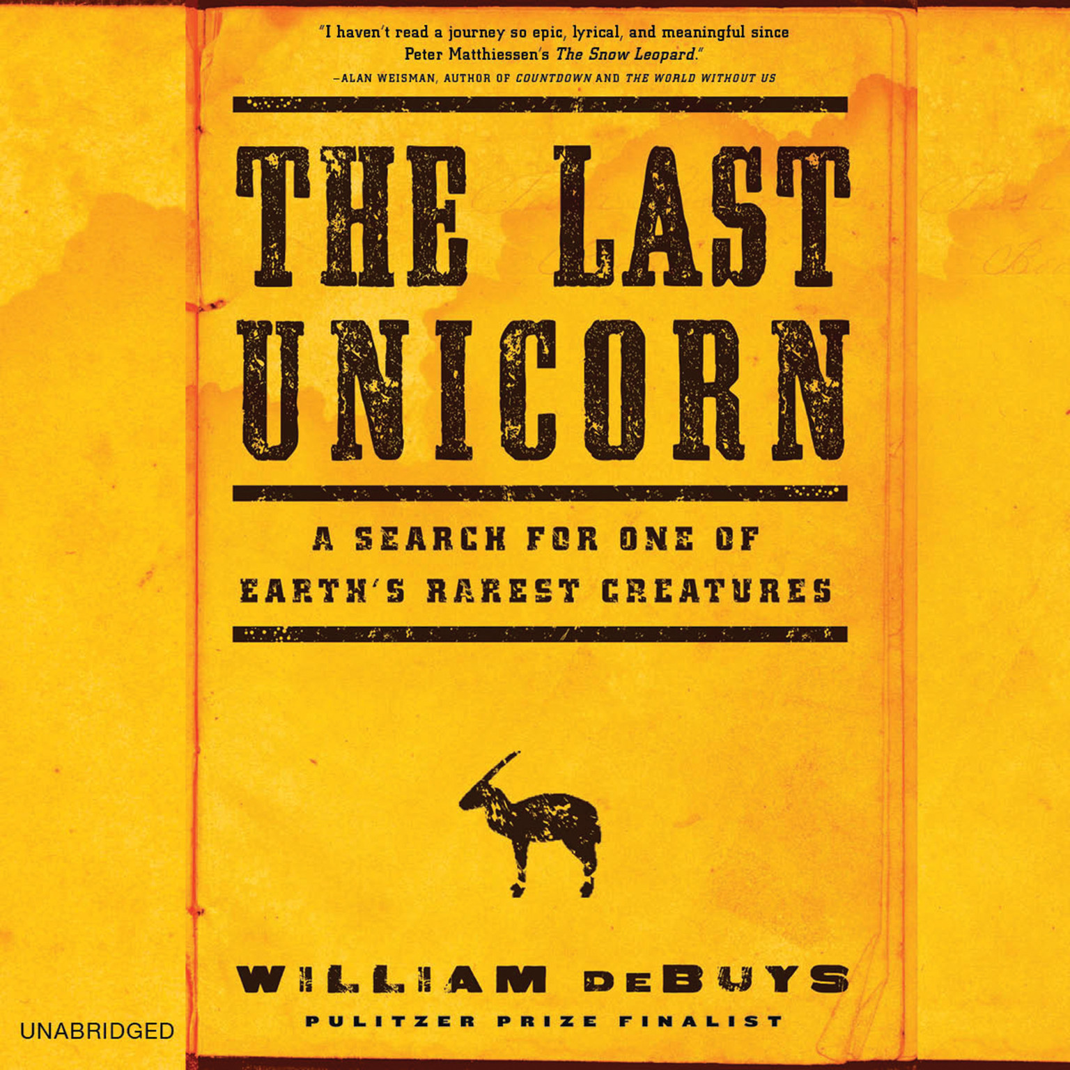 Printable The Last Unicorn: A Search for One of Earth's Rarest Creatures Audiobook Cover Art