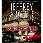 As the Crow Flies, by Jeffrey Archer