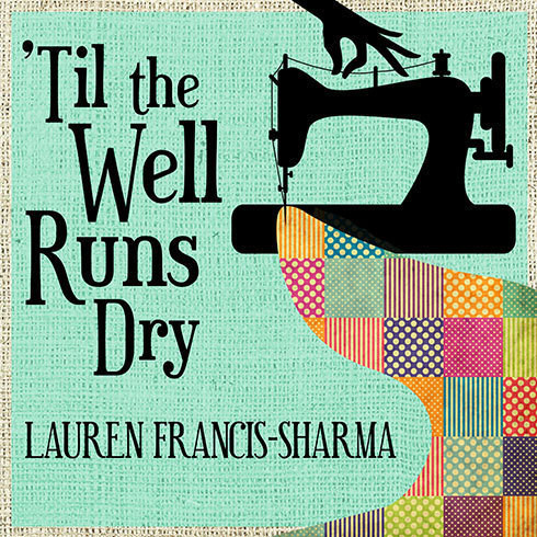 Printable 'Til the Well Runs Dry Audiobook Cover Art