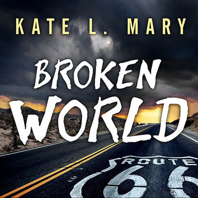 Broken World Audiobook, by Kate L. Mary