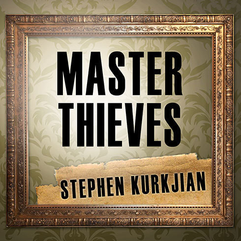 Printable Master Thieves: The Boston Gangsters Who Pulled Off the World's Greatest Art Heist Audiobook Cover Art