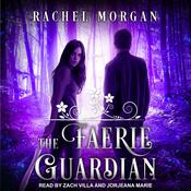 The Faerie Guardian Audiobook, by Rachel Morgan