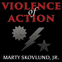 Violence of Action: The Untold Stories of the 75th Ranger Regiment in the War on Terror Audiobook, by Leo Jenkins, Marty Skovlund