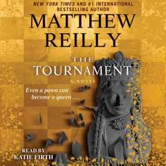 The Tournament Audiobook, by Matthew Reilly